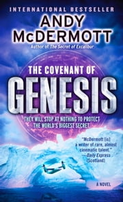 The Covenant of Genesis - A Novel ebook by Andy McDermott