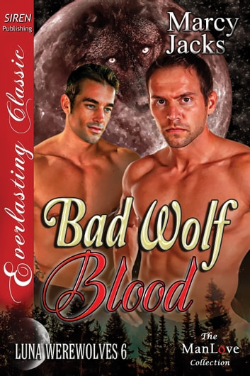 Bad Wolf Blood ebook by Marcy Jacks