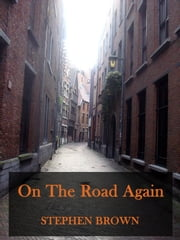 On The Road Again ebook by Stephen Brown