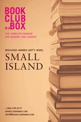 Bookclub-in-a-Box Discusses Small Island, by Andrea Levy: The Complete Package for Readers and Leaders ebook by Marilyn Herbert