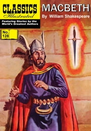 Macbeth - Classics Illustrated #128 ebook by William Shakespeare,William B. Jones, Jr.