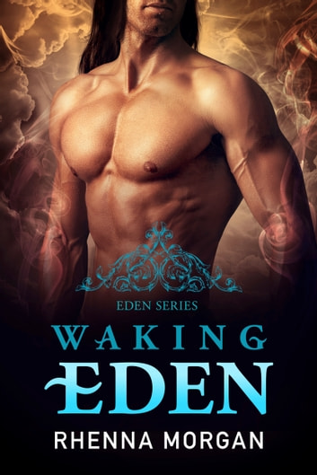 Waking Eden ebook by Rhenna Morgan