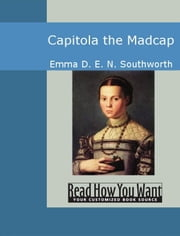 Capitola The Madcap ebook by Emma D. E. N. Southworth