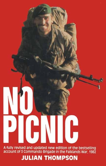3 Commando Brigade in the Falklands - No Picnic ebook by Julian Thomson