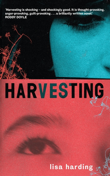 Harvesting ebook by Lisa Harding