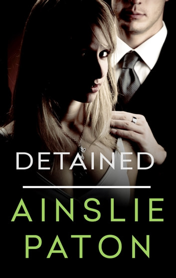 Detained ebook by Ainslie Paton