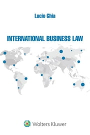 International Business Law ebook by Lucio Ghia