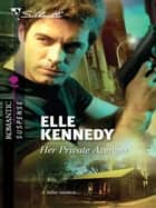 Her Private Avenger ebook by Elle Kennedy