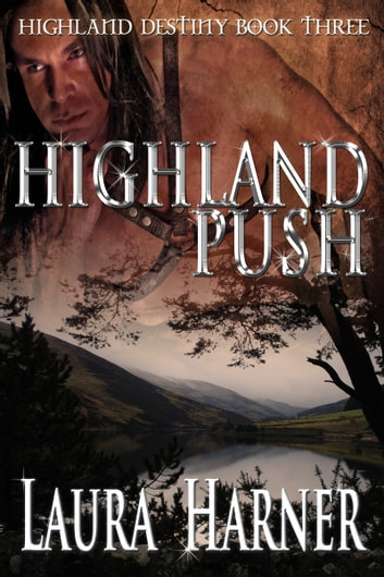Highland Push ebook by Laura Harner