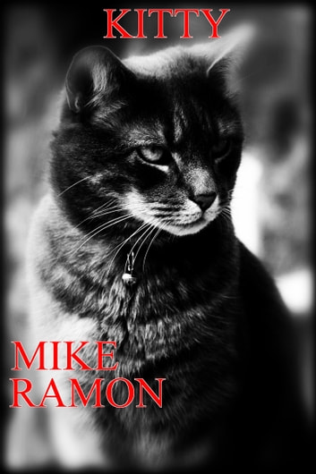 Kitty ebook by Mike Ramon