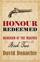 Honour Redeemed ebook by David Donachie