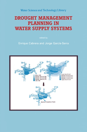 Drought Management Planning in Water Supply Systems - Proceedings from the UIMP International Course held in Valencia, December 1997 ebook by