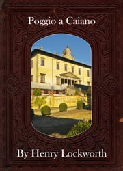 Poggio a Caiano ebook by Henry Lockworth,Lucy Mcgreggor,John Hawk