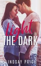 Light in the Dark ebook by Lindsay Paige
