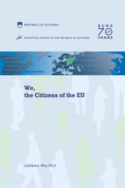 We, the Citizens of the EU ebook by Statistical Office of the Republic of Slovenia