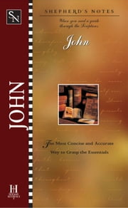 Shepherd's Notes: John ebook by Dana Gould