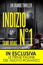 Indizio N°1 ebook by Tami Hoag