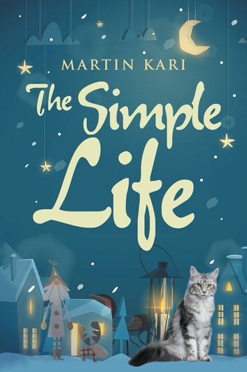 The Simple Life ebook by Martin Kari