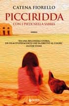 Picciridda eBook by Catena Fiorello Galeano