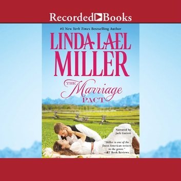 The Marriage Pact audiobook by Linda Lael Miller