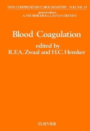 Blood Coagulation ebook by Zwaal, R.F.A.