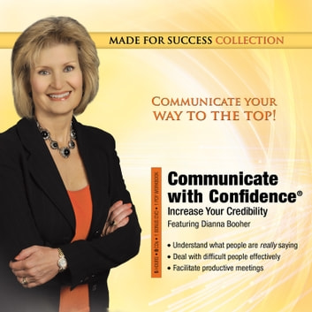 Communicate with Confidence - Increase Your Credibility audiobook by Made for Success,Made for Success