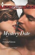 Mystery Date ebook by Crystal Green