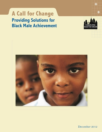 A Call for Change ebook by Council of the Great City Schools