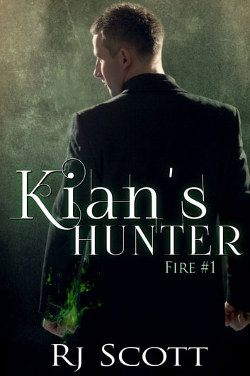 Kian's Hunter ebook by RJ Scott