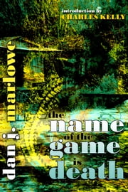 The Name of the Game is Death ebook by Dan Marlowe