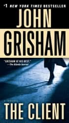 The Client ebook by John Grisham