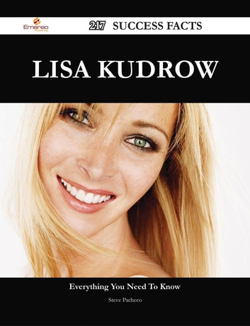 Lisa Kudrow 217 Success Facts - Everything you need to know about Lisa Kudrow ebook by Steve Pacheco