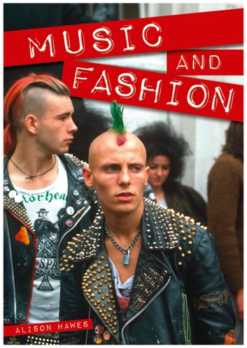 Music and Fashion ebook by Alison Hawes
