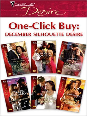 One-Click Buy: December Silhouette Desire ebook by Catherine Mann,Brenda Jackson,Laura Wright,Annette Broadrick,Roxanne St. Claire,Robyn Grady