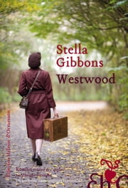 Westwood ebook by Stella Gibbons