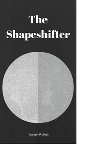 The Shapeshifter ebook by Joseph Rubas