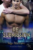Re-Submission ebook by Sage Marlowe