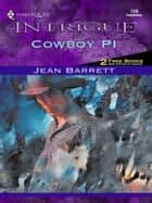 Cowboy PI ebook by Jean Barrett