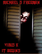 Virus K ebook by Michael Freeman