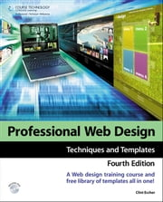Professional Web Design: Techniques and Templates ebook by Clint Eccher