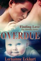 Overdue ebook by Lorhainne Eckhart