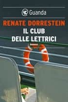 Il club delle lettrici ebook by Renate Dorrestein