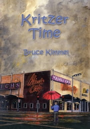 Kritzer Time ebook by Bruce Kimmel