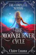 The Moonburner Cycle - The Complete Epic Fantasy Series ebook by