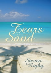 'Tears In The Sand' ebook by Steven Rigby
