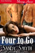 Four to Go ebook by Sandy Smyth