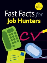 Fast Facts for Job Hunters ebook by Sue Southwood