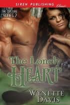 The Lonely Heart ebook by Wynette Davis