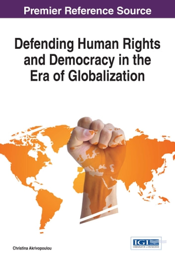 Defending Human Rights and Democracy in the Era of Globalization ebook by