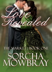 Love Revealed ebook by Sorcha Mowbray